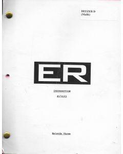 "ER ""Insurrection"" Episode 3 Deezer D's personal Original Script"