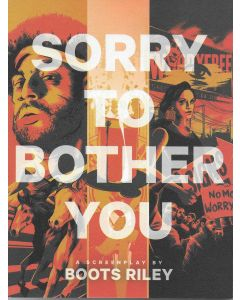 Sorry to Bother You Screenplay - Boots Riley - McSweeney's - First Edition 2014