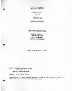 "Time Trax ""Photo Finish"" 1993 Original Script"