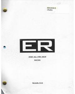 """ER """"Start All Over Again"""" Episode 5 Deezer D's personal Original Script"""