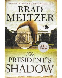 The President's Shadow BOOK signed by author Brad Meltzer