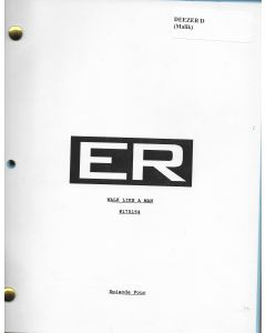"""ER """"Walk Like A Man"""" Episode 4 Deezer D's personal Original Script"""