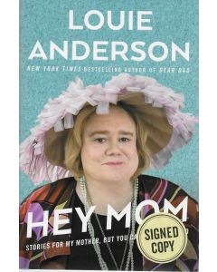 Hey Mom BOOK signed by author Louie Anderson