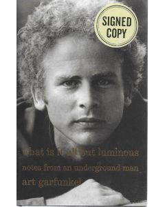 What Is It All but Luminous BOOK signed by author Art Garfunkel