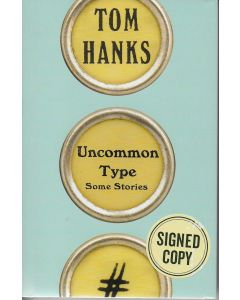 Uncommon Type BOOK signed by author Tom Hanks