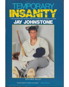Temporary Insanity BOOK signed by author Jay Johnstone (Signature personalized to Craig)