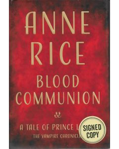 Blood Communion BOOK signed by author Anne Rice