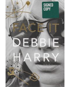 Face It BOOK signed by author Debbie Harry