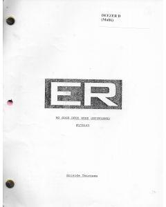 "ER ""No Good Deed Goes Unfinished"" Episode 13, Deezer D's personal Original Script"