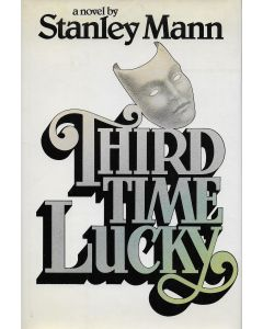 Third Time Lucky BOOK signed by author Stanley Mann (Signature personalized to Craig Moderno)