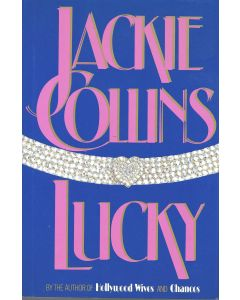 Lucky BOOK signed by author Jackie Collins (signature is personalized to Craig)