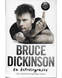An Autobiography BOOK signed by author Bruce Dickinson