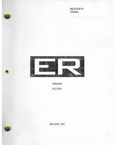 """ER """"Good Luck, Ruth Johnson"""" Episode  Deezer D's personal Original Script"""