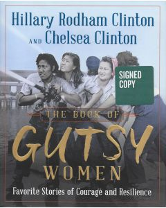 The Book of Gutsy Women BOOK signed by author Hillary Rodham Clinton & Chelsea Clinton