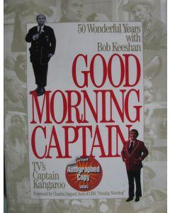 Good Morning Captain BOOK signed by Captain Kangaroo (Bob Keeshan 1927-2004)